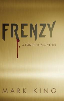 Frenzy: A Daniel Jones Story