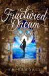 Fractured Dream