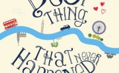 Review: The Best Thing That Never Happened To Me