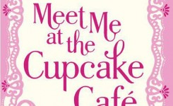 Review: Meet Me At The Cupcake Cafe