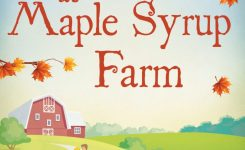Blog Tour Review: Secrets At Maple Syrup Farm