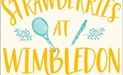 Review: Strawberries at Wimbledon