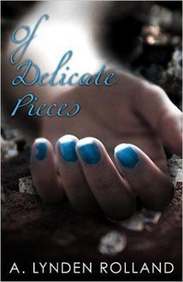 Blog Tour: Of Delicate Pieces