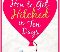 How to Get Hitched in Ten Days Blog Tour