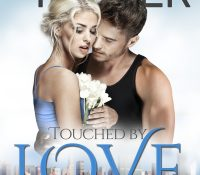 Touched by Love Blog Tour