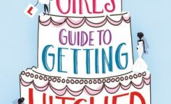 Review: The Girl's Guide to Getting Hitched