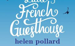 Book News: Return to the Little French Guesthouse – An Extract