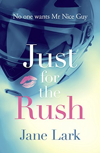 Blog Tour: Just for the Rush