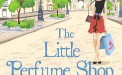 Book News: The Little Perfume Shop off the Champs-Élysées Cover Reveal