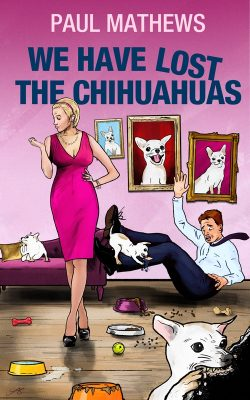 Blog Tour: We Have Lost the Chihuahuas