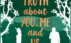 Blog Tour: The Truth about You Me and Us