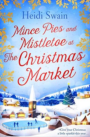 Review: Mince Pies and Mistletoe at the Christmas Market