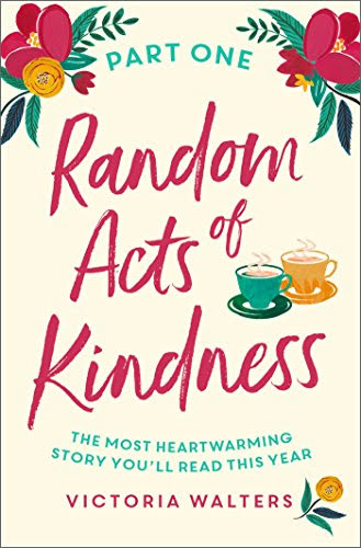 Review: Random Acts of Kindness Part 1: Promises