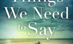 Book News: The Things we need to say Release Day