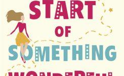 Blog Tour Review: The Start of Something Wonderful