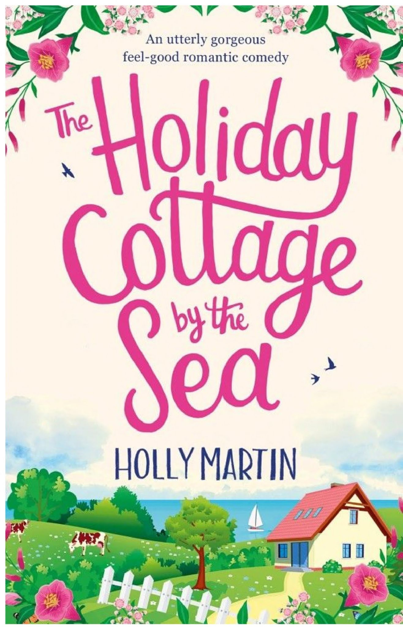 The Holiday Cottage by the Sea