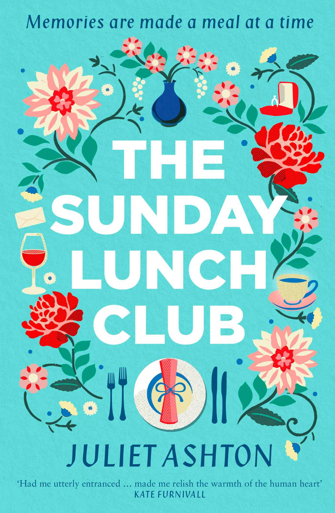 The Sunday Lunch Club by Juliet Ashton