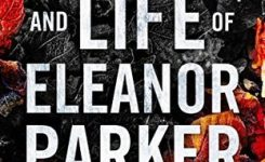 Blog Tour Review: The Death and Life of Eleanor Parker