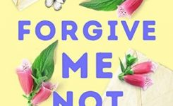 Blog Tour Review: Forgive Me Not