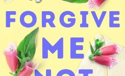 Book News: Forgive Me Not Cover Reveal
