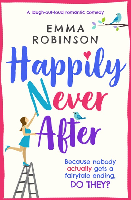 Happily Never After by Emma Robinson