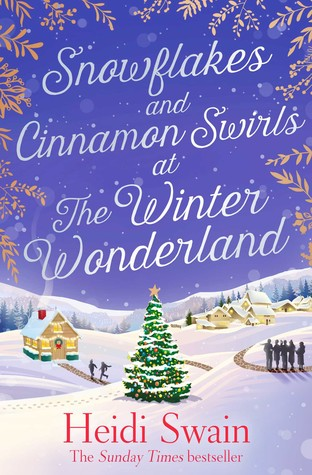 Snowflakes and Cinnamon Swirls at the Winter Wonderland by Heidi Swain