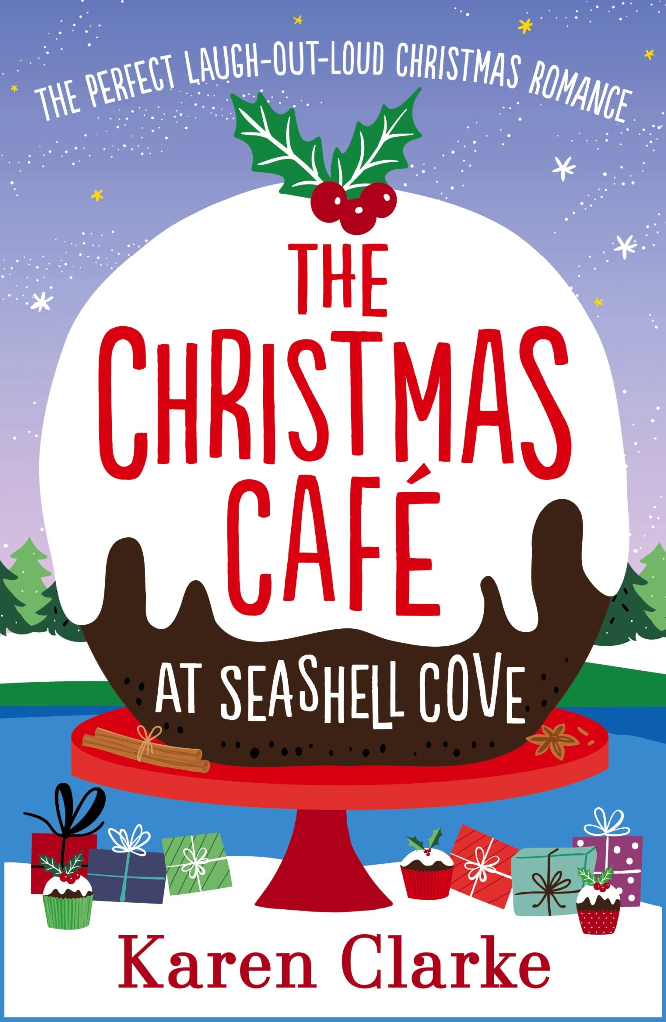The Christmas Cafe at Seashell Cove by Karen Clarke