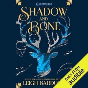 Review: Shadow and Bone