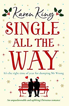 Single All the Way by Karen King