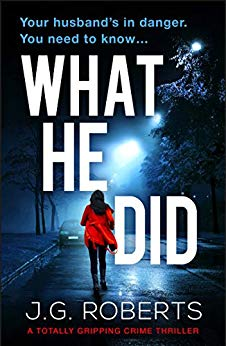What He Did by J.G. Roberts