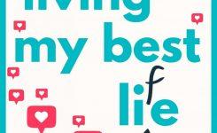 Review: Living My Best Li(f)e