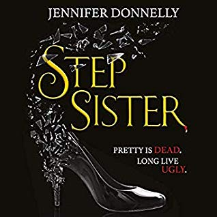 Stepsister by Jennifer Donnelly
