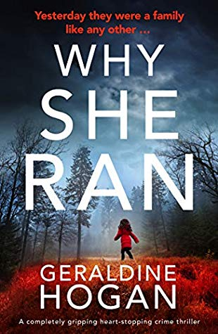 Why She Ran by Geraldine Hogan