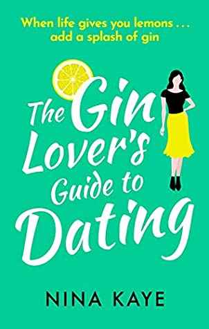 The Gin Lover's Guide to Dating