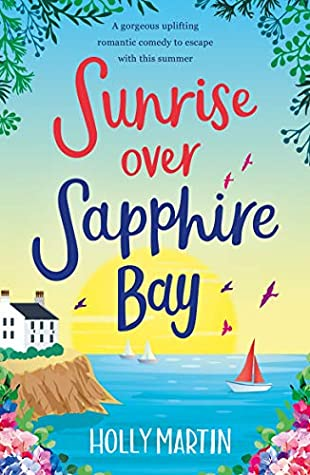 Sunrise over Sapphire Bay by Holly Martin