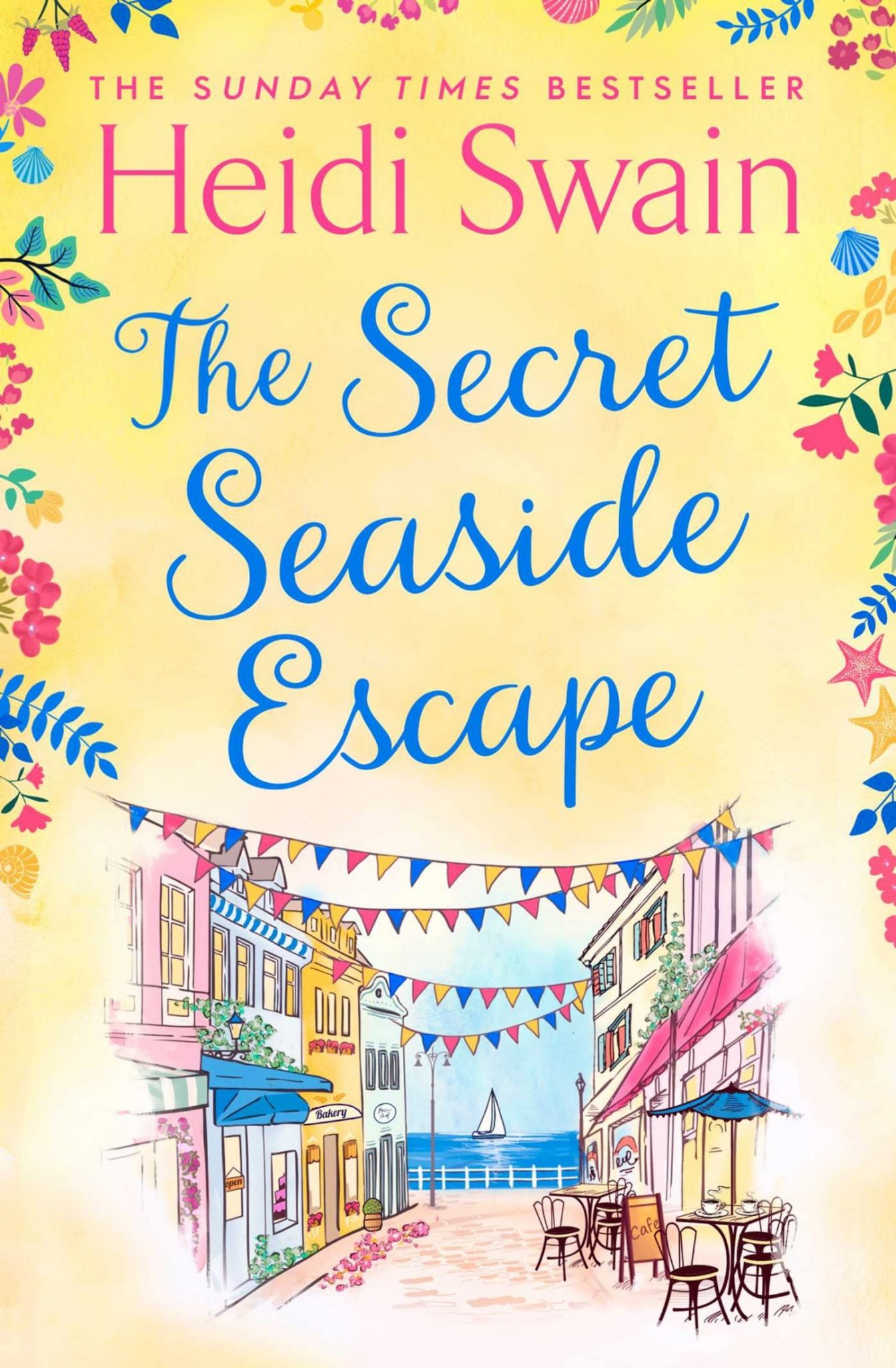 The Secret Seaside Escape by Heidi Swain