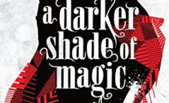 Review: A Darker Shade of Magic