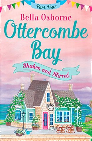 Shaken and Stirred by Bella Osborne