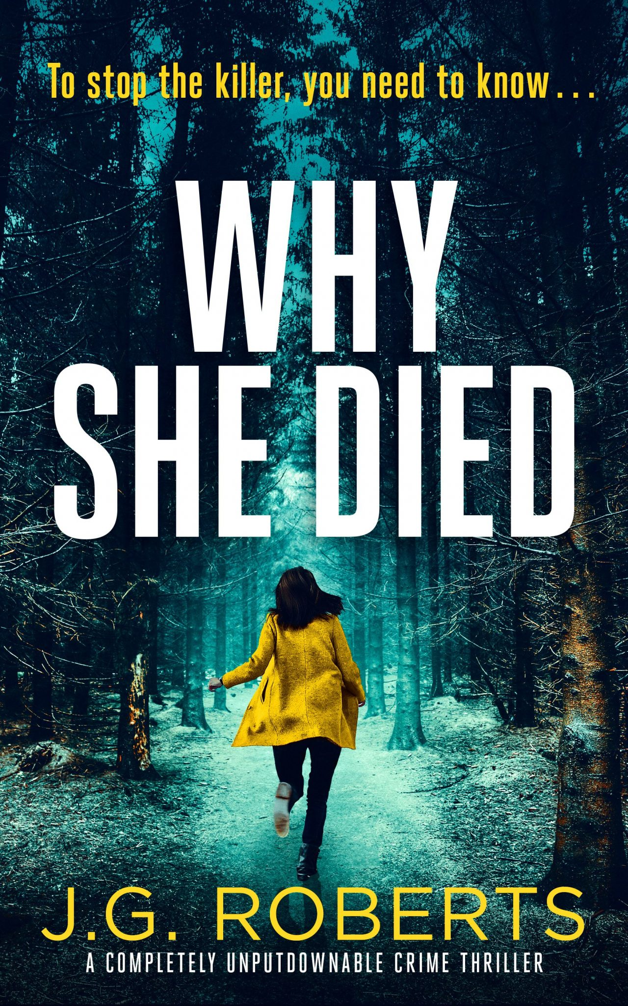 Why She Died by J.G. Roberts