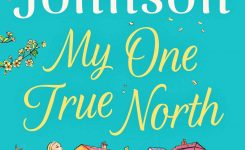 Review: My One True North