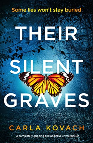 Their Silent Graves by Carla Kovach