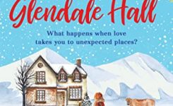 Blog Tour Review: Hopeful Hearts at Glendale Hall