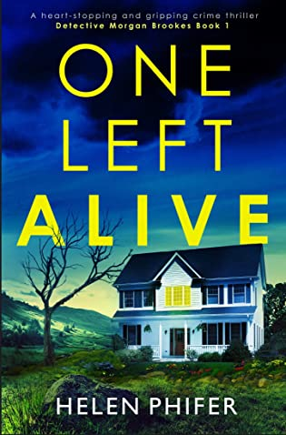 One Left Alive by Helen Phifer