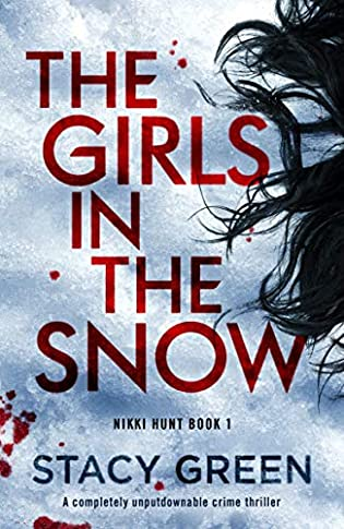 The Girls in the Snow  by Stacy Green
