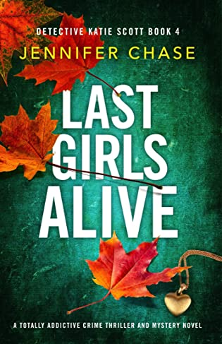Last Girls Alive  by Jennifer Chase