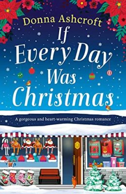 Blog Tour Review: If Every Day was Christmas