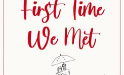 Blog Tour Review: The First Time We Met
