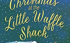 Blog Tour Review: Christmas at the Little Waffle Shack
