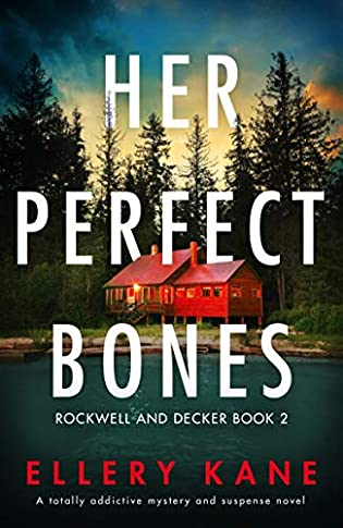 Her Perfect Bones by Ellery A. Kane