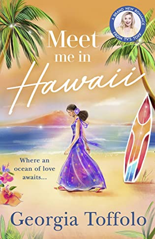 Meet Me in Hawaii by Georgia Toffolo